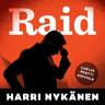 Harri Nykänen - Raid