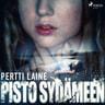 Pertti Laine - Pisto sydämeen