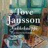 Tove Jansson - Nukkekaappi ja muita kertomuksia