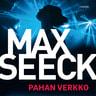 Max Seeck - Pahan verkko