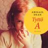 Abigail Dean - Tyttö A