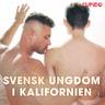 – Cupido - Svensk ungdom i Kalifornien
