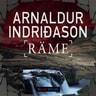 Arnaldur Indriðason - Räme