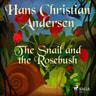 The Snail and the Rosebush - äänikirja