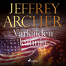 Jeffrey Archer - Varkaiden kunnia