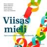 Minna Sadeniemi, Miikka Häkkinen, Maaria Koivisto, Teemu Ryhänen, Anna-Liisa Tsokkinen - Viisas mieli – Opas tunnesäätelyvaikeuksista kärsiville