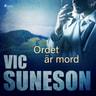 Vic Suneson - Ordet är mord