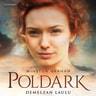 Poldark – Demelzan laulu - äänikirja