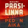 Mauri Paasilinna - Pedon aika