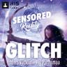 Glitch. Sensored Reality 2 - äänikirja
