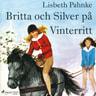 Lisbeth Pahnke - Britta och Silver på vinterritt