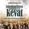 Aapo Roselius - Isänmaallinen kevät