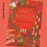 Antti Holma - Kauheimmat joululaulut