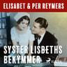 Elisabet og Per Reymers - Syster Lisbeths bekymmer
