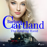 The Healing Hand (Barbara Cartland s Pink Collection 80) - äänikirja