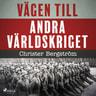 Christer Bergström - Vägen till andra världskriget