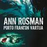 Ann Rosman - Porto Francon vartija