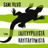 Sami Hilvo - Lajityypillistä käyttäytymistä