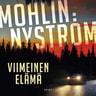 Peter Mohlin ja Peter Nyström - Viimeinen elämä
