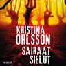 Kristina Ohlsson - Sairaat sielut