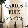 Carlos Ruiz Zafón - Taivasten vanki