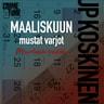 JP Koskinen - Maaliskuun mustat varjot