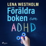 Föräldraboken om ADHD - äänikirja