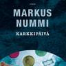 Markus Nummi - Karkkipäivä