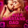 Alla hjärtans dag: Amanda - erotisk novell - äänikirja