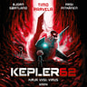 Timo Parvela ja Bjørn Sortland - Kepler62 Kirja viisi: Virus