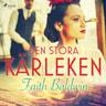 Faith Baldwin - Den stora kärleken