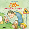 Timo Parvela - Ella. Varokaa lapsia!