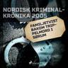 Familjetvist bakom trippelmord i Sørum - äänikirja