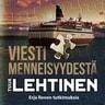 Tuija Lehtinen - Viesti menneisyydestä
