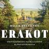 Milla Peltonen - Erakot – Omintakeisten suomalaisten elämäntarinoita