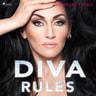 Michelle Visage - Diva Rules: Dissa dramat, hitta din styrka och glittra din väg till toppen