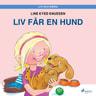 Line Kyed Knudsen - Liv och Emma: Liv får en hund
