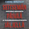 Carina Bergfeldt - Seitsemän päivää jäljellä