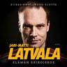 Riikka Smolander-Slotte - Jari-Matti Latvala – Elämän erikoiskoe