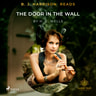 H. G. Wells - B. J. Harrison Reads The Door in the Wall