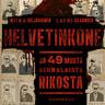 Helvetinkone ja 49 muuta suomalaista rikosta - äänikirja