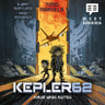 Timo Parvela ja Bjørn Sortland - Kepler62 Kirja yksi: Kutsu
