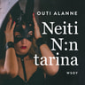 Outi Alanne - Neiti N:n tarina