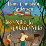 H. C. Andersen - Iso Niilo ja Pikku Niilo