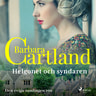 Barbara Cartland - Helgonet och syndaren