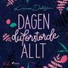 Linnea Dahlgren - Dagen du förstörde allt