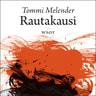 Tommi Melender - Rautakausi Romaani – Romaani