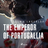 The Emperor of Portugallia - äänikirja