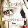 JP Koskinen - Helppoa rahaa 4