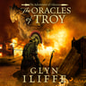 Glyn Iliffe - The Oracles of Troy
